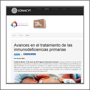 Conacyt Agencia Informativa: Avances en el Tratamiento de Inmunodeficiencias Primarias