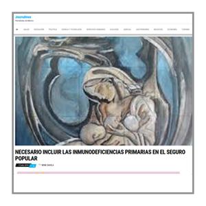 Journalmex: Necesario incluír las Inmunodeficiencias Primarias en el Seguro Popular